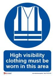 High Vis Clothing Must Be Worn - PPE Safety Clothing Sign
